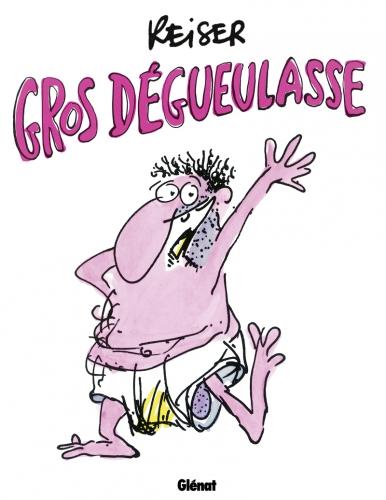gros-degueulasse-bd-volume-1-simple-26946.jpg